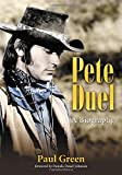 Pete Duel: A Biography