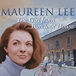 The Girl from Barefoot House | Maureen Lee