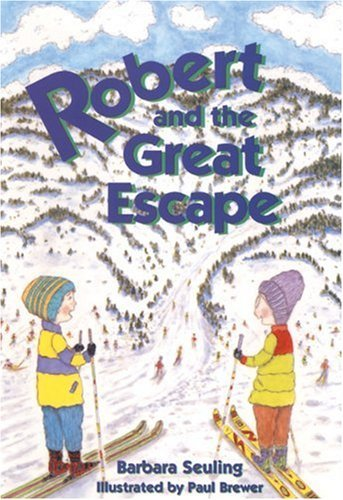 Download Robert and the Great Escape by Barbara Seuling (2003-08-29) PDF