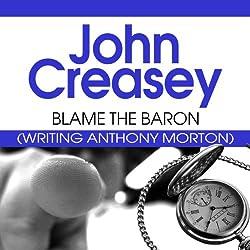 Blame the Baron