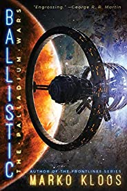 Ballistic (The Palladium Wars Book 2)
