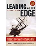 img - for Leading at the Edge: Leadership Lessons from the Extraordinary Saga of Shackleton's Antarctic Expedition (Paperback) - Common book / textbook / text book