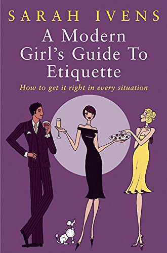 D0wnl0ad A Modern Girl's Guide to Etiquette KINDLE