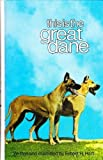 This Is the Great Dane, Ernest H. Hart, 0876663102