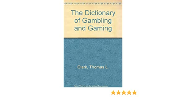 Dictionary gambling gaming casino online playtech