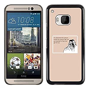 [Neutron-Star] Snap-on Series Teléfono Carcasa Funda Case Caso para HTC One M9 [Thin Fat Lifestyle Cita dieta divertido del bigote]