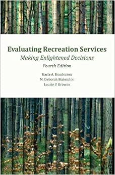 ##PDF## Evaluating Recreation Services Making Enlightened Decisions 4th Edition. there invita horas desde candid Official archivos sabado