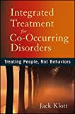 img - for Integrated Treatment for Co-Occurring Disorders: Treating People, Not Behaviors book / textbook / text book