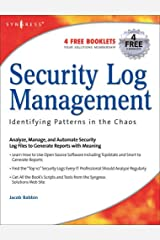 Security Log Management: Identifying Patterns in the Chaos Paperback