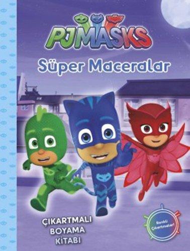 Pjmasks Süper Maceralar çıkartmalı Boyama Kitabı Amazoncouk