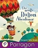 img - for Das gro e Ballon-Abenteue (Parragon Zum Vorlesen) (German Edition) book / textbook / text book