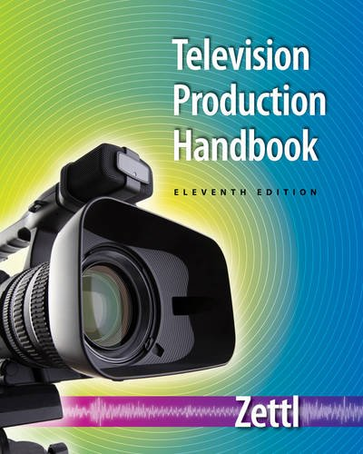 Television Production Handbook (Wadsworth Series in Broadcast and Production) by Cengage Learning