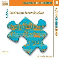 Faszination Schostakowitsch (KlassikKennenLernen 10)