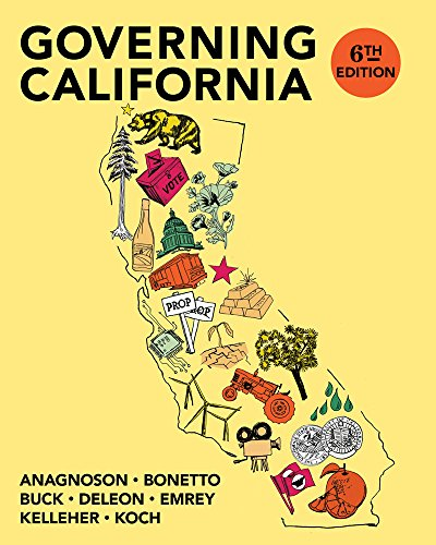 Governing California in the Twenty-First Century (Sixth Edition)