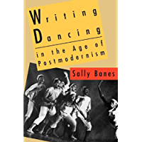 Writing Dancing in the Age of Postmodernism book cover