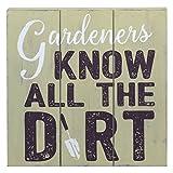 Prinz 12' x 12' Potting Shed'Gardeners Know Dirt' Green Wood Plaque