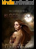 Blood Lock (The Legends of Regia Book 6)