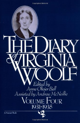 The Diary of Virginia Woolf, Vol. 4: 1931-35