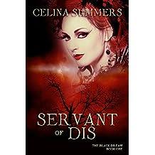 Servant of Dis (The Black Dream Book 1)
