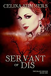 Servant of Dis (The Black Dream Book 1)