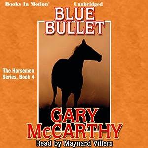 Blue Bullet Audiobook