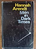 Men in Dark Times, Hannah Arendt, 0151591474