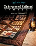 The Underground Railroad Sampler, Eleanor Burns and Sue Bouchard, 1891776134