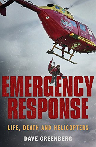 (Emergency Response: Life, Death and Helicopters)