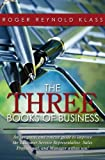 The Three Books of Business, Roger Klass, 147922040X