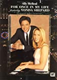 For Once in My Life (Ally McBeal): (Piano, Vocal and Guitar) (2001-11-05)