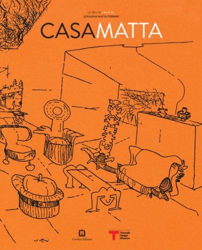 Roberto Matta: Casa Matta - Ferrari Chile