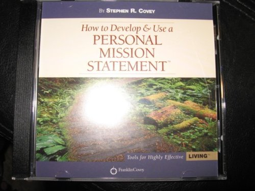creating a personal mission statement covey The five-step plan for creating personal mission statements a large percentage of companies,  steven covey (in first things first) refers to developing a mission.