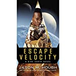 Escape Velocity: A Dire Earth Novel | Jason M. Hough