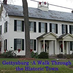 Gettysburg PA: A Walk through the Historic Town