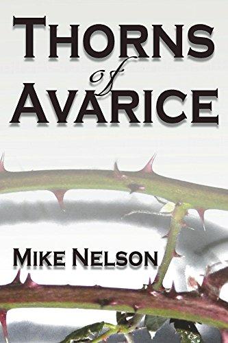 Thorns of Avarice - Nelson Glass