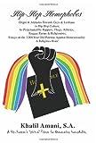Hip-Hop Homophobes, S. A. Amani, 0595475418