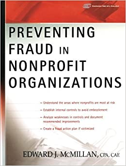Preventing Fraud in Nonprofit Organizations by Edward J. McMillan (2006-04-14)