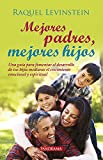 Mejores padres, mejores hijos