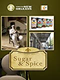 Forever New Orleans - Sugar and Spice