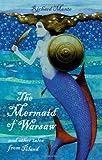 Mermaid of Warsaw, Richard Monte, 1847801641