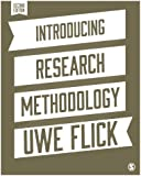 Introducing Research Methodology: A Beginner's Guide to Doing a Research Project