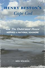 """Henry Beston's Cape Cod: How """"The Outermost House"""" Inspired a National Seashore Paperback"""