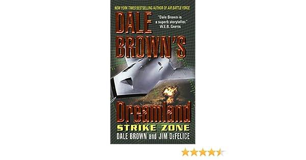 Dale browns dreamland strike zone dreamland thrillers ebook dale browns dreamland strike zone dreamland thrillers ebook dale brown jim defelice amazon kindle store fandeluxe Document
