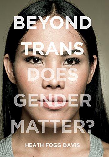 Image of Beyond Trans: Does Gender Matter?