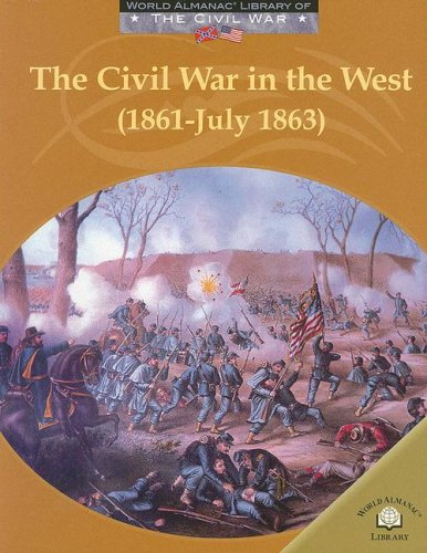 Download The Civil War in the West: 1861-july 1863 (World Almanac Library of the Civil War) pdf epub