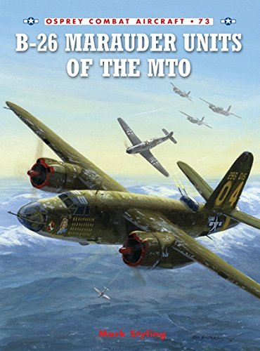 B26 Marauder Units (B-26 Marauder Units of the MTO (Combat Aircraft))