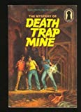 The Mystery of Death Trap Mine, Mary V. Carey, 0394864247