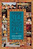 Everyday Life in the Muslim Middle East, Second Edition