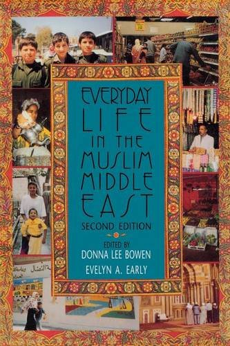 everyday-life-in-the-muslim-middle-east-second-edition