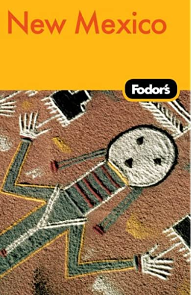 Fodor S New Mexico 7th Edition Travel Guide Fodor S 9781400008117 Amazon Com Books